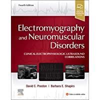 Electromyography and Neuromuscular Disorders: Clinical-Electrophysiologic-Ultrasound...
