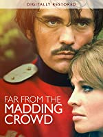 Far from the Madding Crowd (Digitally Restored)