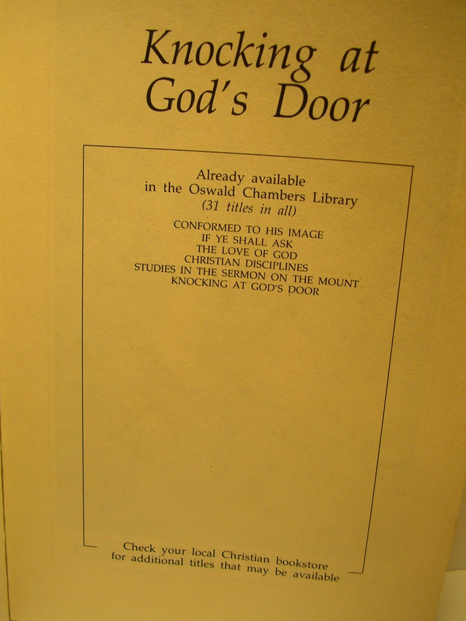Knocking at Godu0027s Door (Oswald Chambers library) Oswald Chambers 9780310610014 Amazon.com Books & Knocking at Godu0027s Door (Oswald Chambers library): Oswald Chambers ...