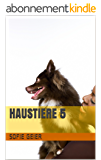 Haustiere 5 (German Edition)