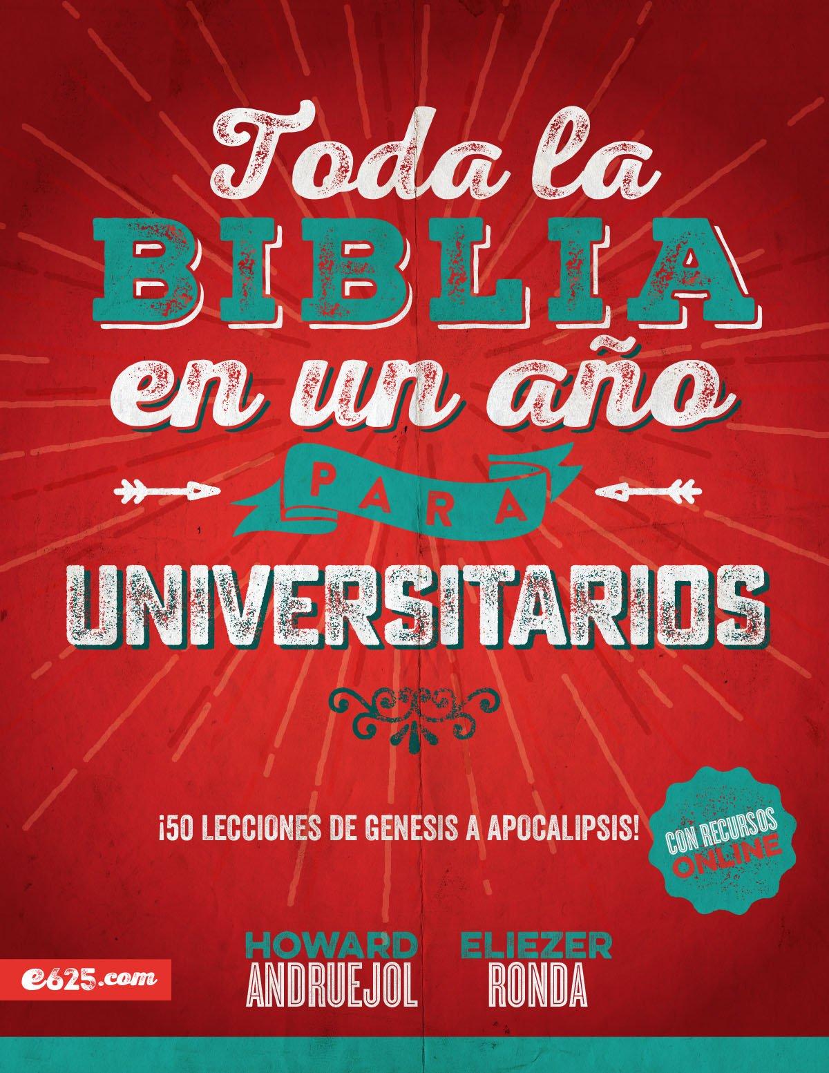 Toda La Biblia En Un Año Para Universitarios: Amazon.es: Andruejol ...