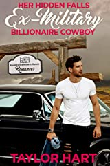 Her Hidden Falls Ex Military Billionaire Cowboy: A Sweet Brother's Romance (Hardman Brother Ranch Romances Book 3) Kindle Edition