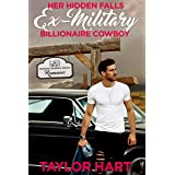 Her Hidden Falls Ex Military Billionaire Cowboy: A Sweet Brother's Romance (Hardman Brother Ranch Romances Book 3)