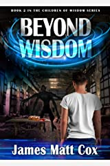 Beyond Wisdom (The Children of Wisdom Book 2) Kindle Edition