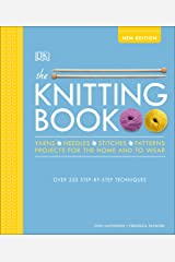 The Knitting Book: Over 250 Step-by-Step Techniques Hardcover