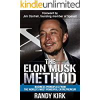 The Elon Musk Method: Business Principles from the World's Most Powerful Entrepreneur (English Edition)