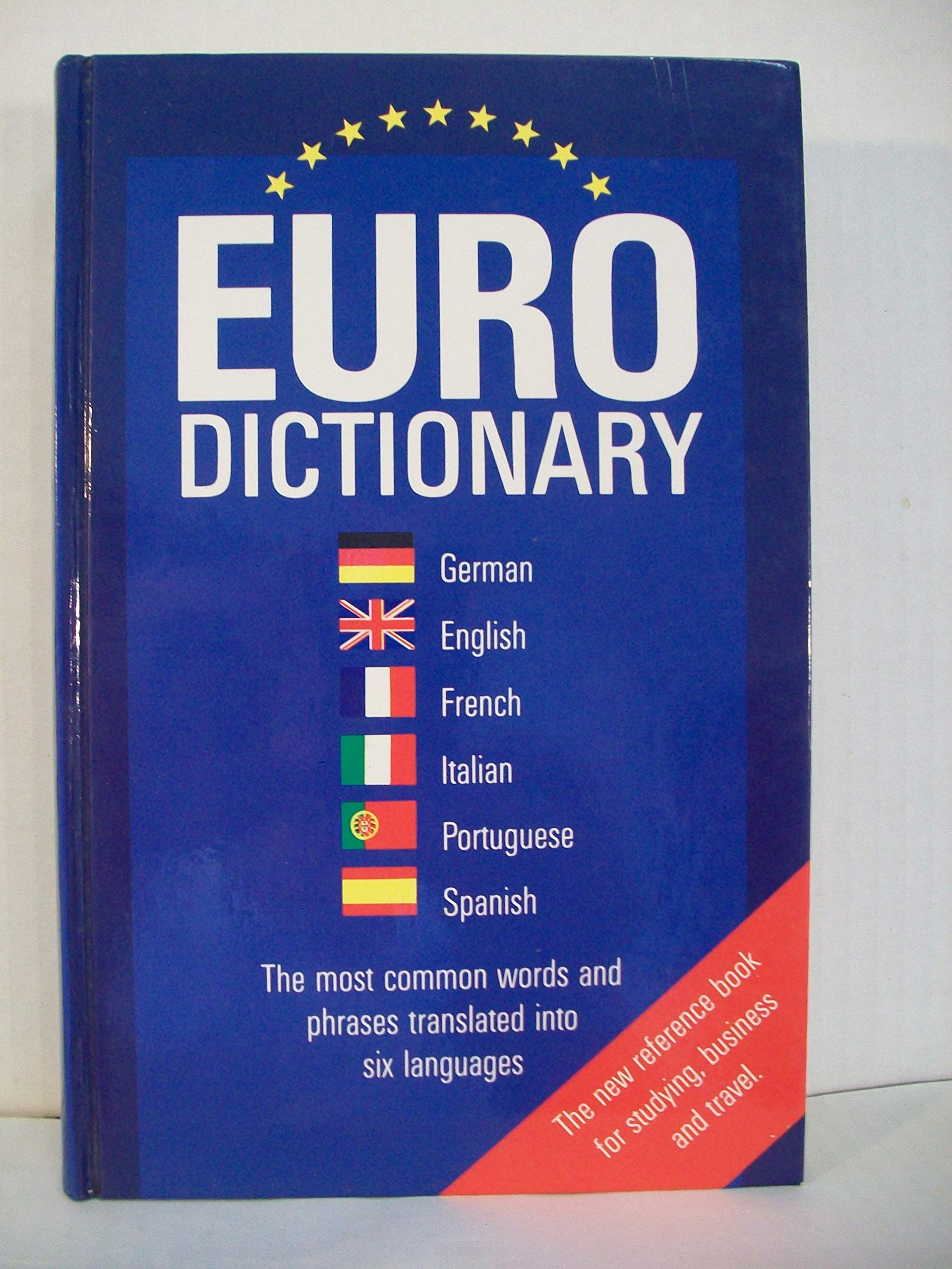 European Dictionary French English German Spanish Italian Portuguese Goursau Henri Goursau Monique 9783576800007 Books