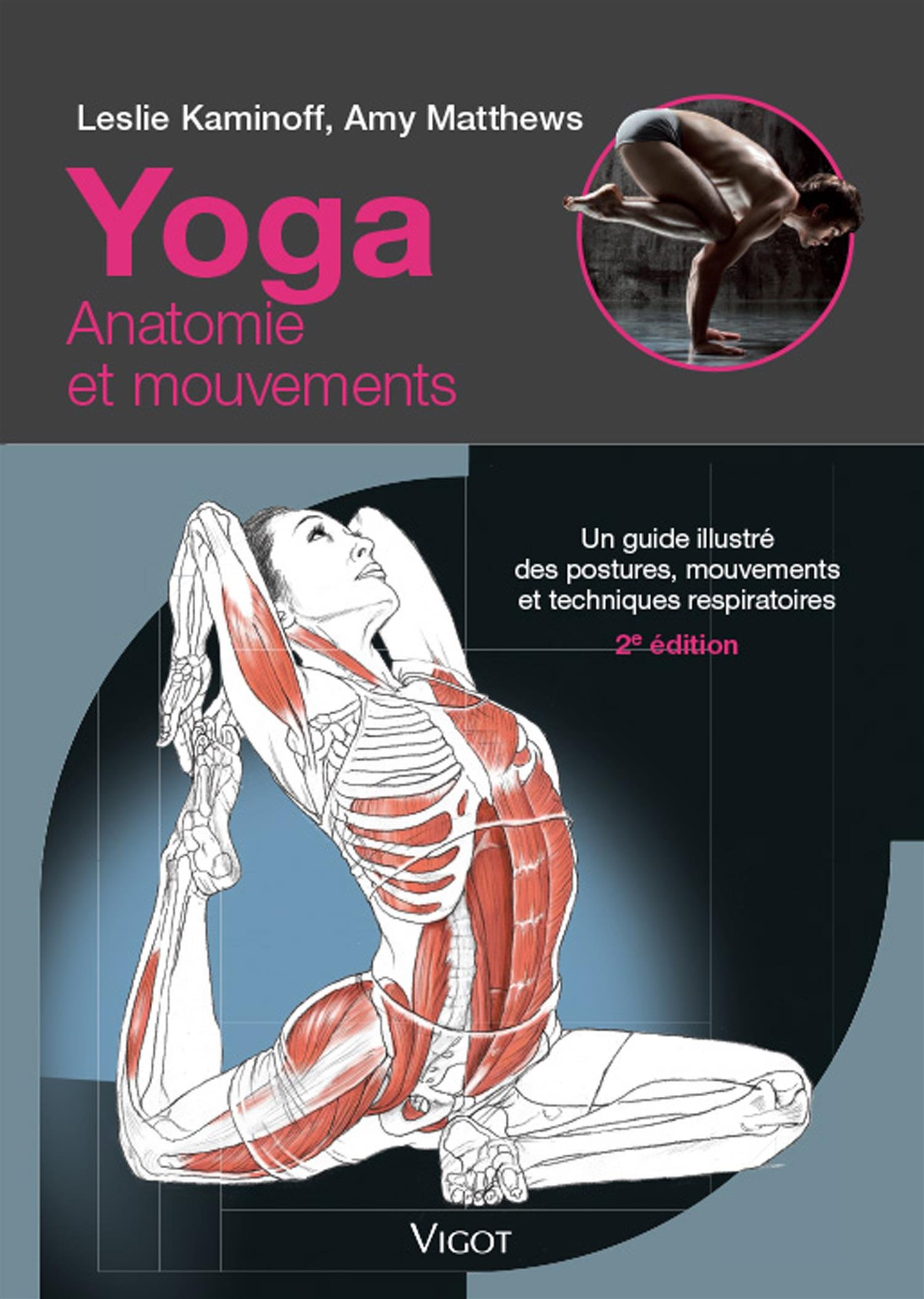 Yoga un guide illustre des postures, mouvements et ...