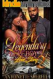A Legendary Dope Boy's Love Story 2