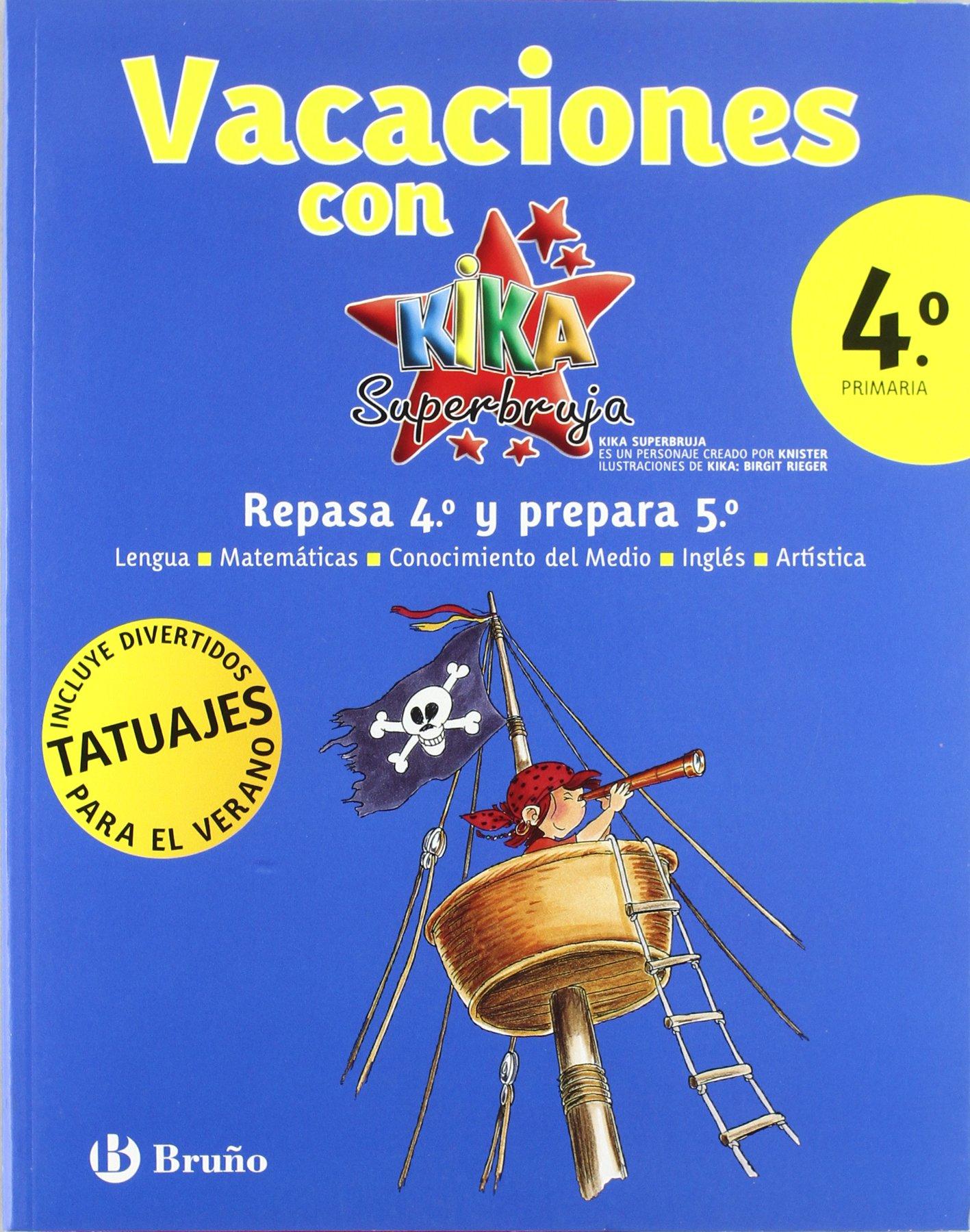 Vacaciones Kika 4º primaria Kika superbruja Castellano - Material Complementario - Vacaciones Primaria: Amazon.es: Varios autores: Libros