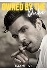 Owned By The Duke: A Short Steamy Curvy Girl Instalove Royal Romance (Owned By The Royal Bad Boys Book 2) Kindle Edition