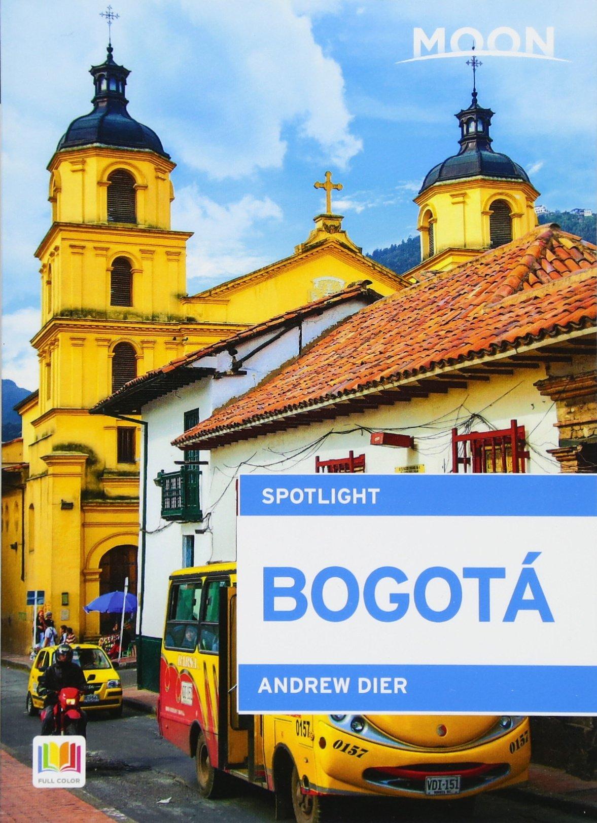 Moon Spotlight Bogotá pdf epub
