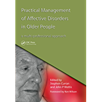 Practical Management of Affective Disorders in Older People: A Multi-Professional Approach