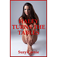 Haley Turns the Tables (Time for Cuckolding!): A BDSM Erotica Story (Haley's Freedom Book 5) (English Edition)