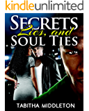 Secrets, Lies, and Soul Ties
