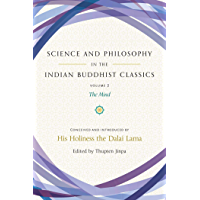 Science and Philosophy in the Indian Buddhist Classics, Vol. 2: The Mind