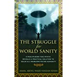 The Struggle for World Sanity!
