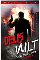 Deus Vult: A Catholic Action Horror Novel (Saint Tommy, NYPD Book 6) Kindle Edition