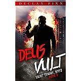 Deus Vult: A Catholic Action Horror Novel (Saint Tommy, NYPD Book 6)