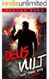 Deus Vult: A Catholic Action Horror Novel (Saint Tommy, NYPD Book 6)