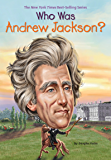 Who Was Andrew Jackson? (Who Was?)
