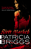 River Marked: Mercy Thompson: Book 6