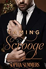 Taming Scrooge: Sweet Holiday Romance (Love for the Holidays Book 1) Kindle Edition
