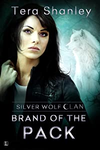 Brand of the Pack (Silver Wolf Clan)