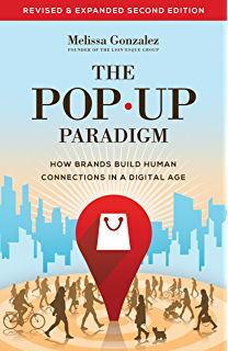 Amazon pop up retail how you can master this global marketing the pop up paradigm how brands build human connections in a digital age fandeluxe Gallery