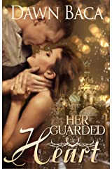 Her Guarded Heart (A Letting Love In Story) Kindle Edition