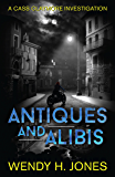 Antiques and Alibis (Cass Claymore Investigates Book 1)
