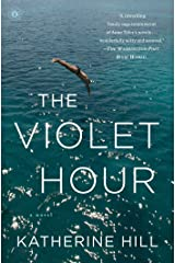 The Violet Hour: A Novel Kindle Edition