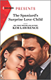 The Spaniard's Surprise Love-Child (Passion in Paradise Book 11)