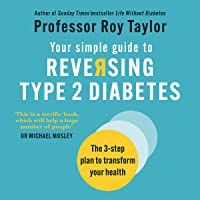 Your Simple Guide to Reversing Type 2 Diabetes: The 3-Step Plan to Transform Your Health.