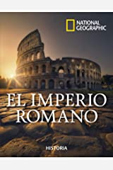 El imperio romano (NATGEO HISTORIA) (Spanish Edition) Kindle Edition