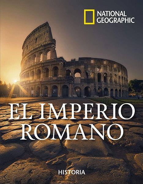 El imperio romano (NATGEO HISTORIA) eBook: , National Geographic: Amazon.es: Tienda Kindle