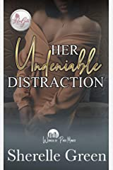 Her Undeniable Distraction: Women of Park Manor Kindle Edition
