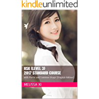 HSK (Level 3) 2017 Standard Course: with PinYin and Common Usage (English Edition) (Foundation Series for Chinese as a Secondary Language)