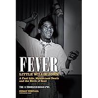Fever: Little Willie John's Fast Life, Strange Death