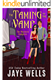 The Taming of the Vamp (The Murdoch Vampires Book 2)