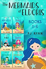 The Mermaids of Eldoris: Books 1-6: A funny chapter book series for kids ages 9-12 Kindle Edition