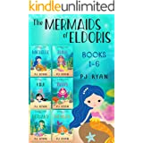 The Mermaids of Eldoris: Books 1-6: A funny chapter book series for kids ages 9-12