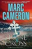 Stone Cross: An Action-Packed Crime Thriller (An Arliss Cutter Novel)