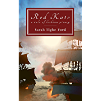 Red Kate: a tale of lesbian piracy (English Edition)
