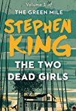 The Two Dead Girls (The Green Mile Book 1) (English Edition)