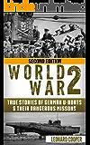 World War 2: True Stories of German UBoats & Their Dangerous Missions (Submarine, WW2, WWII, Soldier Stories Book 1)