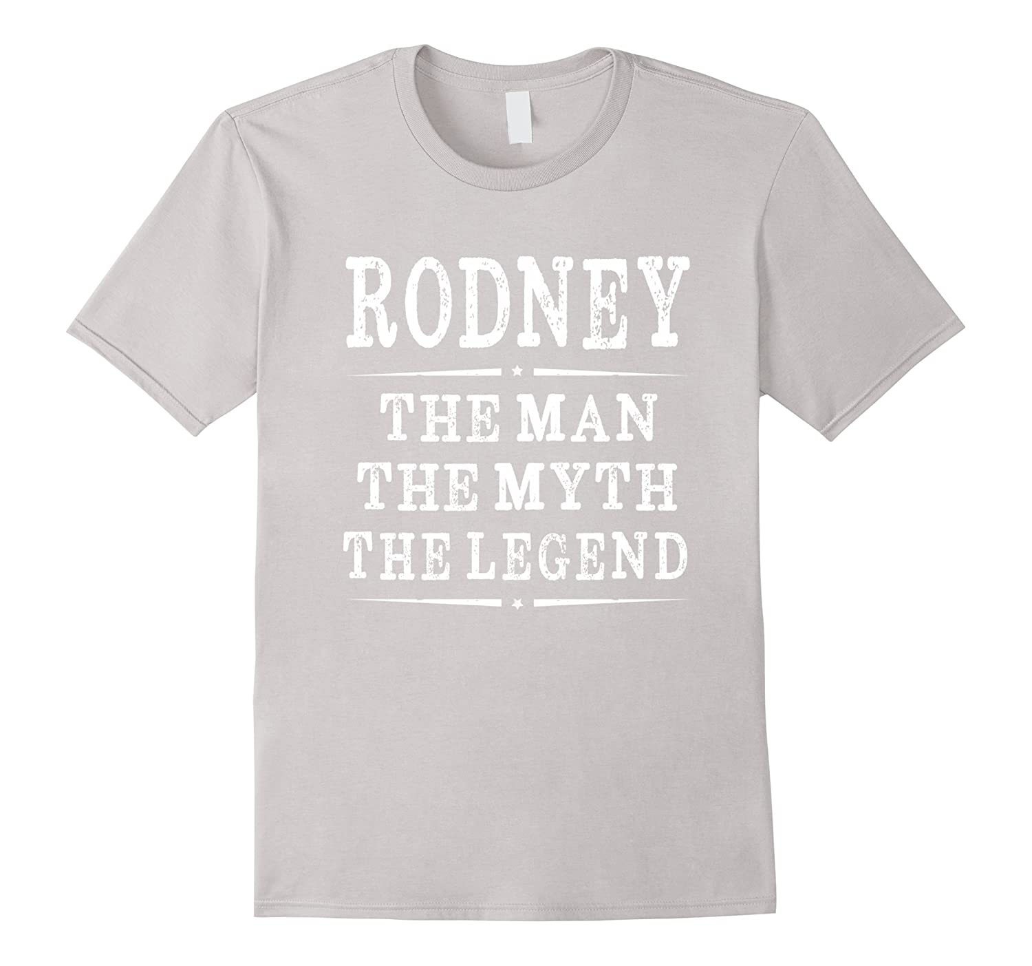 Rodney The Man The Myth The Legend First Name Men's T-shirt-Art