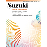 Duets for Violins: Second Violin Parts to Selections from Suzuki Violin School Volumes 1, 2 and 3. (Violin)