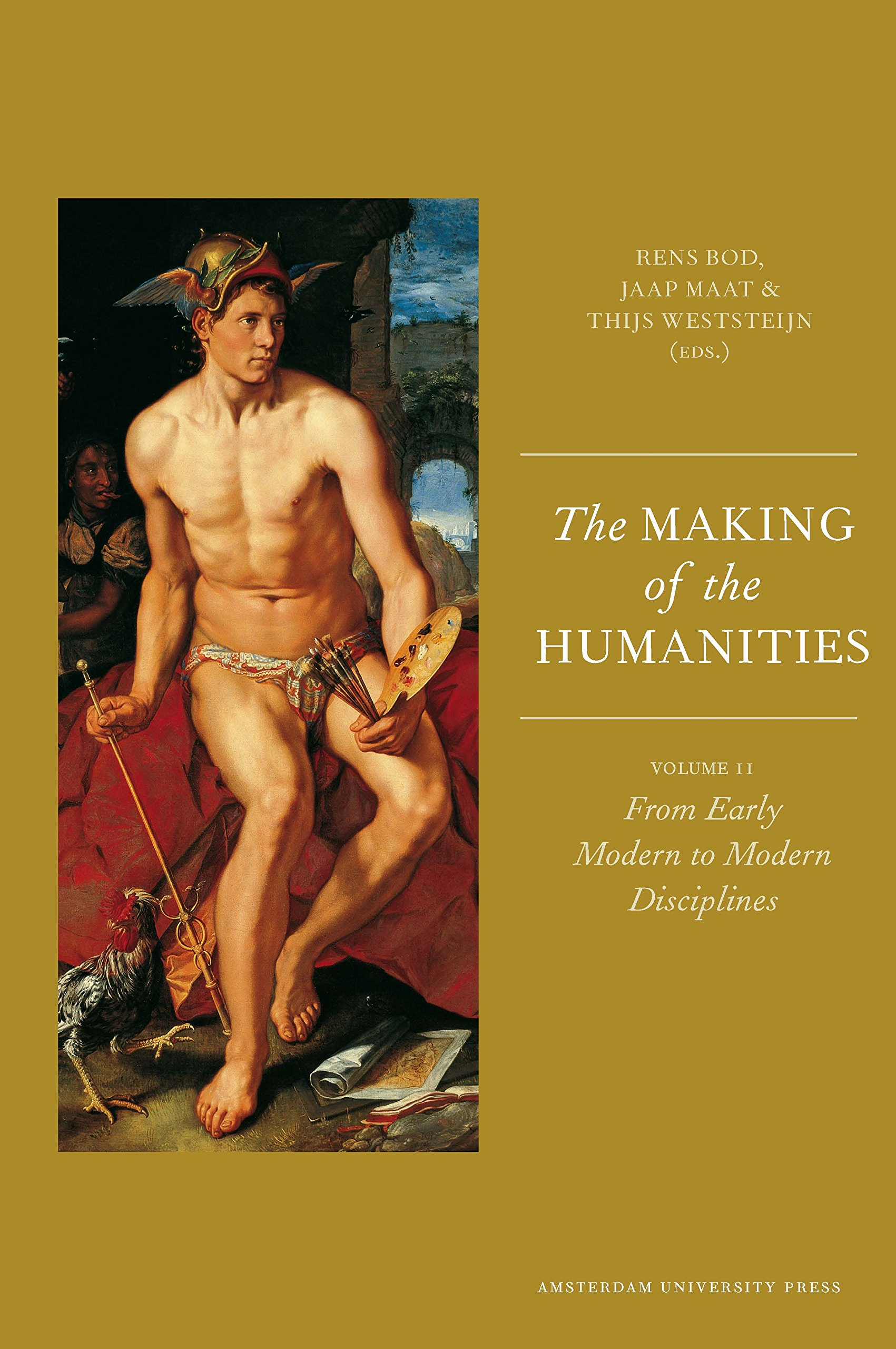 Download The Making of the Humanities: Volume II - From Early Modern to Modern Disciplines pdf epub