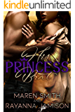 His Princess Brat (Royally Ever After Book 2)